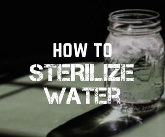 How to Sterilize Water When a Disaster Happens